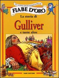 La storia di Gulliver e tante altre