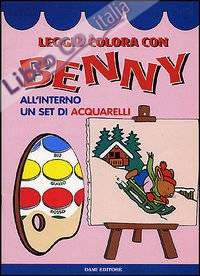 Leggi e colora con Benny. Con acquarelli