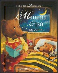 Mamma racconta una storia! Mamma orso racconta