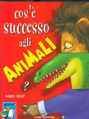 Cos'è successo agli animali?