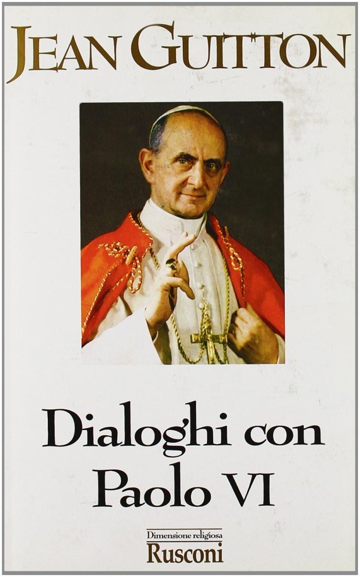 Dialoghi con Paolo VI.