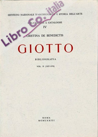 Giotto. Bibliografia (1937-1970).