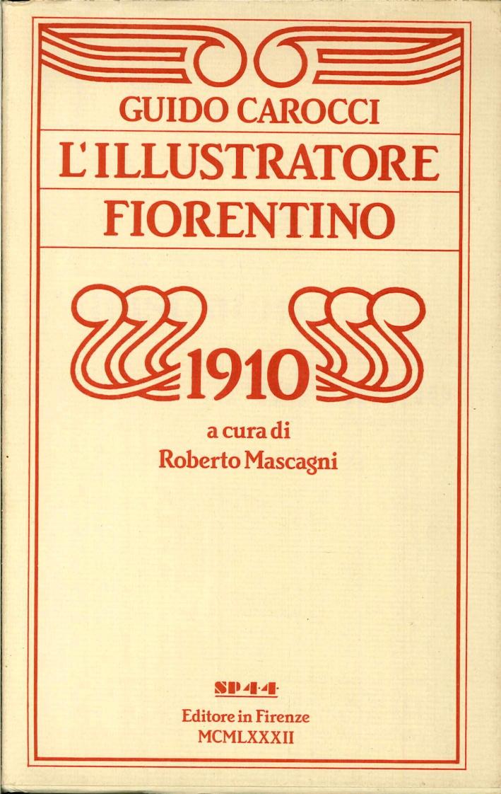 L'Illustratore Fiorentino dell'Anno 1910