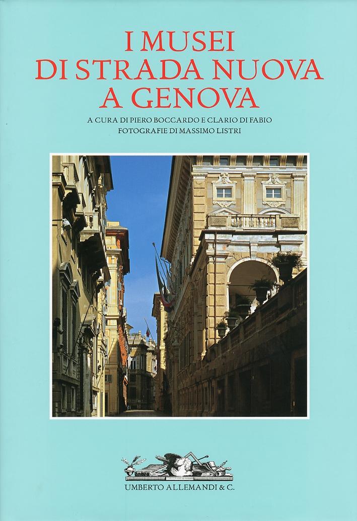 I musei di strada nuova a Genova. Palazzo Rosso, Palazzo Bianco e Palazzo Tursi.