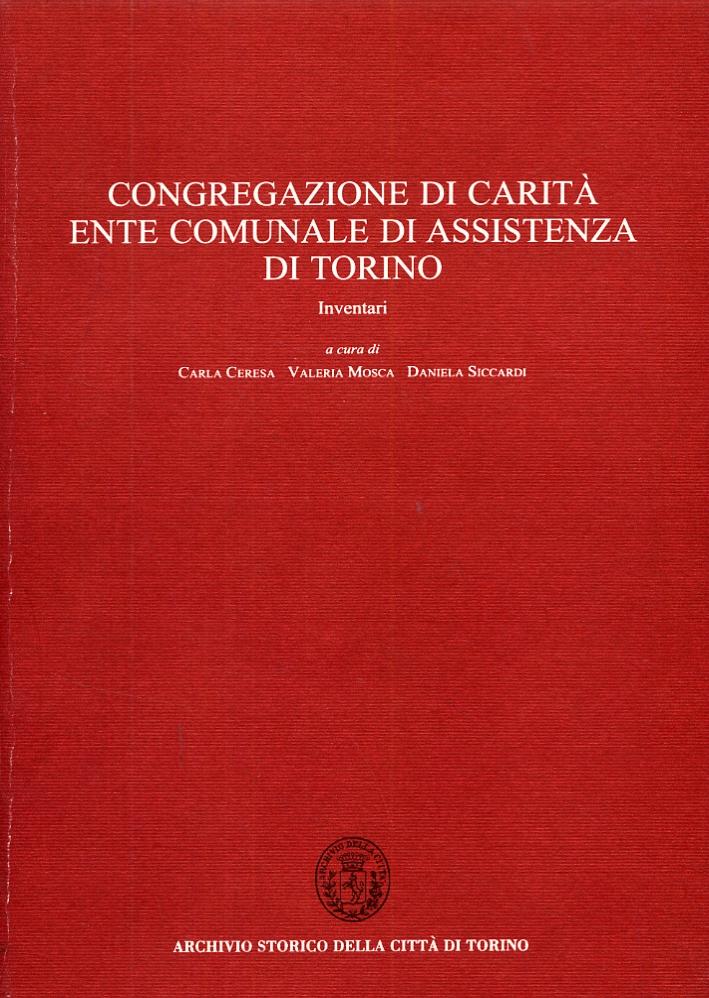 Congregazione di carità. Ente comunale di assistenza di Torino.  Inventari