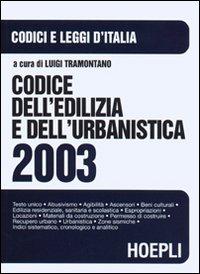 Codice dell'edilizia e dell'urbanistica 2003