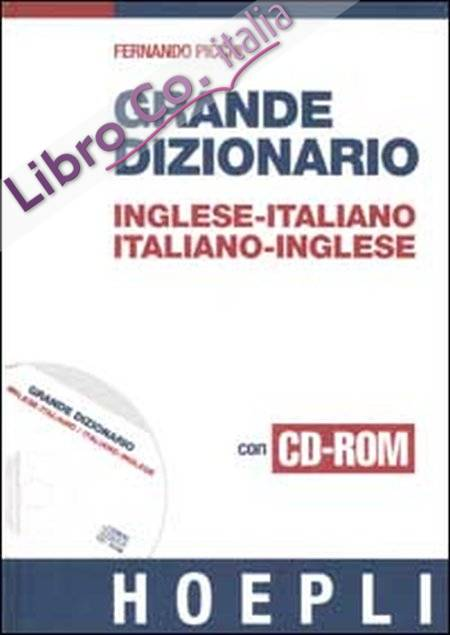 Grande dizionario inglese-italiano italiano-inglese. Con CD-ROM.