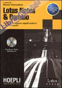 Lotus Notes & Domino. Con CD-ROM.