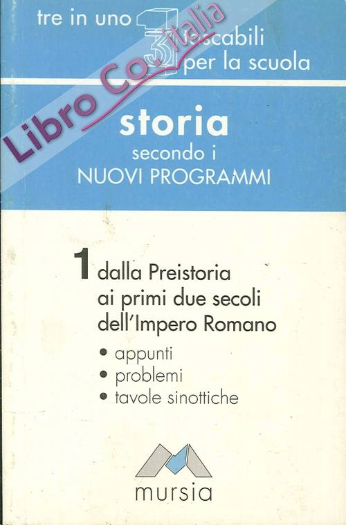 Storia secondo i nuovi programmi. Vol. 1