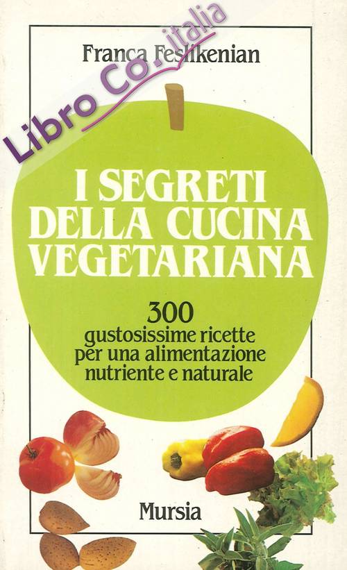 I segreti della cucina vegetariana
