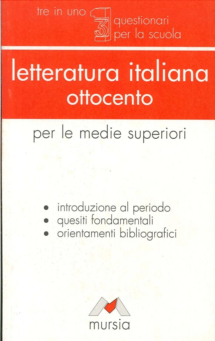 Letteratura italiana per la maturità. Ottocento