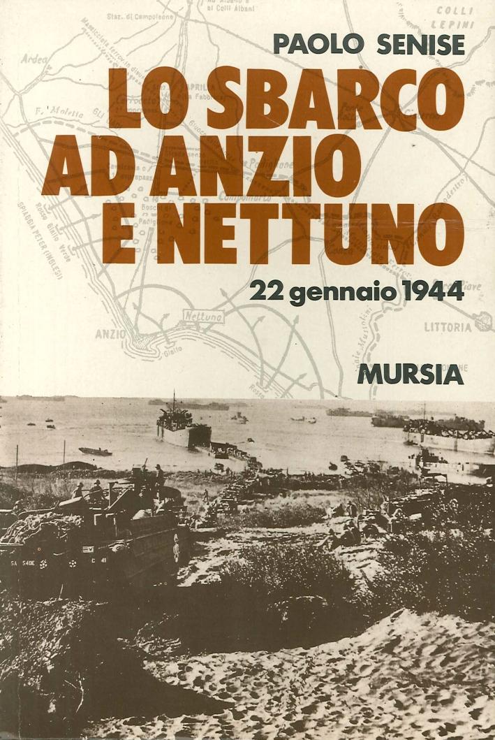 Lo sbarco ad Anzio e Nettuno. 22 gennaio 1944