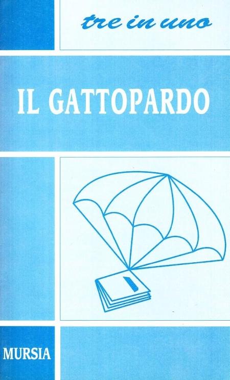 Il Gattopardo. L'autore e l'opera. Riassunto del romanzo, personaggi e tematiche, antologia della critica