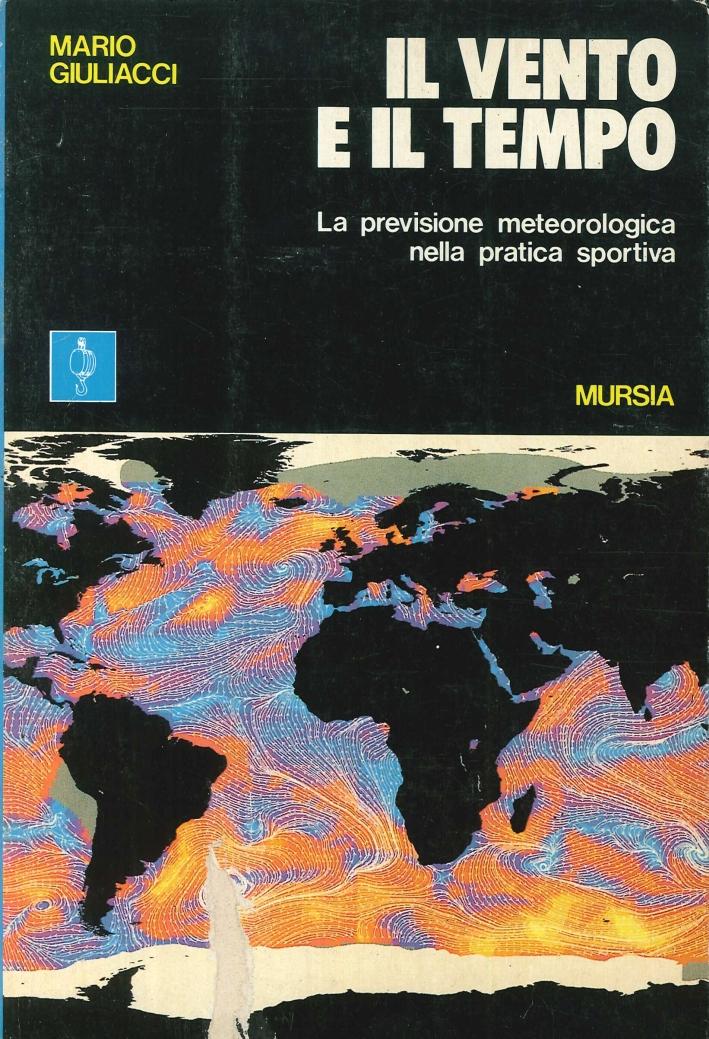 Il Vento e il Tempo. La Previsione Meteorologica nella Pratica Sportiva