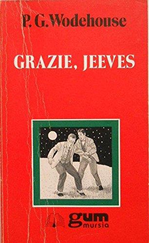 Grazie, Jeeves