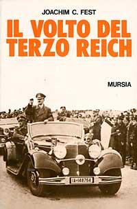 Il volto del Terzo Reich. Profilo degli uomini chiave della Germania nazista