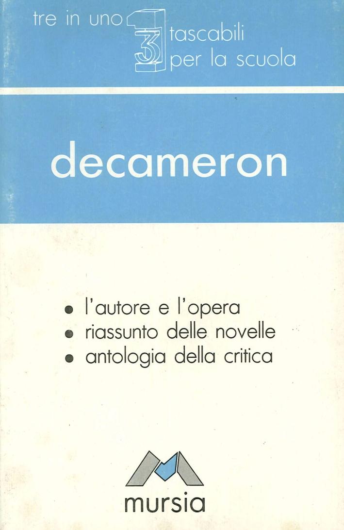 Decameron. L'Autore e l'Opera, Riassunto delle Novelle, Antologia delle Critica