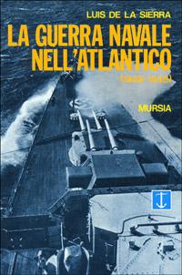La guerra navale nell'Atlantico (1939-1945)