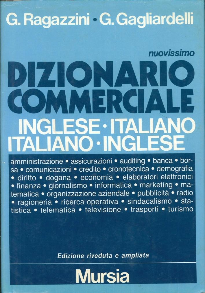 Nuovissimo dizionario commerciale inglese-italiano, italiano-inglese