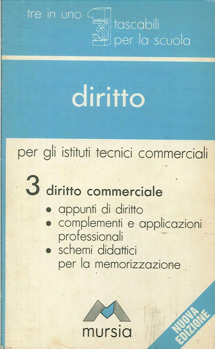 Diritto. Per gli Ist. Tecnici commerciali. Vol. 3