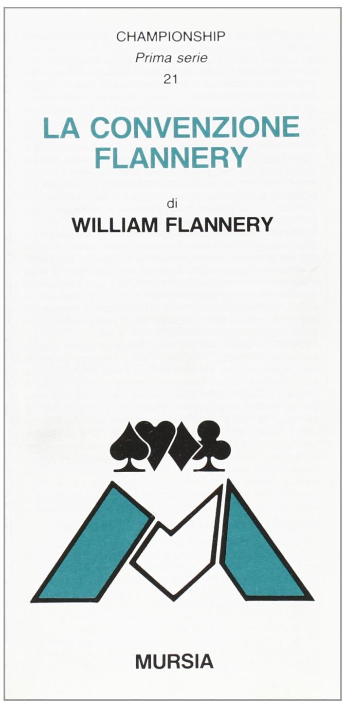 La convenzione Flannery