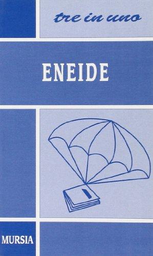 Eneide. L'autore e l'opera, riassunto dei libri, personaggi e tematiche, antologia della critica