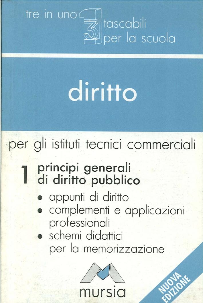 Diritto. Per gli Ist. Tecnici commerciali. Vol. 1