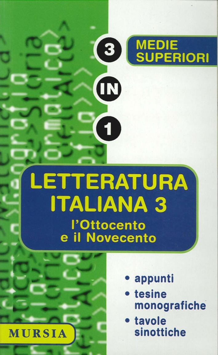 Letteratura Italiana. 3. L'Ottocento e il Novecento. (Medie e superiori)