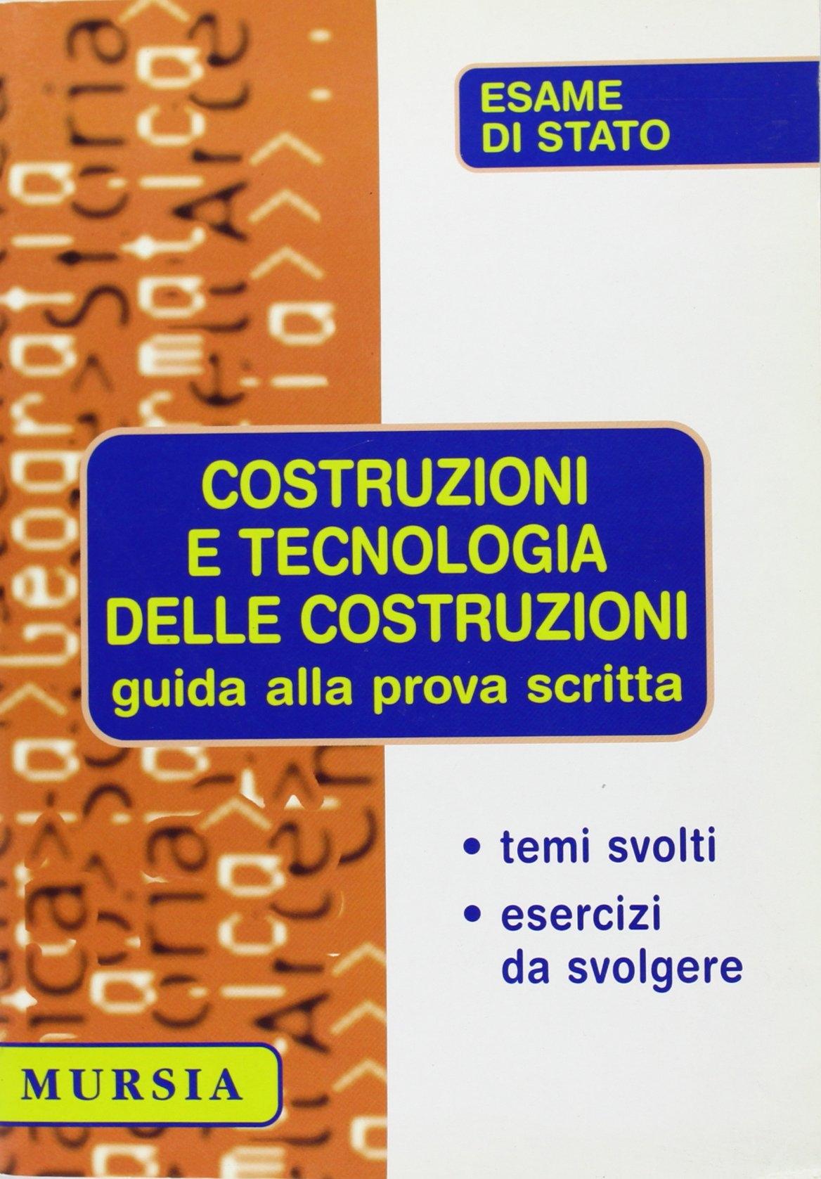 Guida alla prova scritta di costruzioni e tecnologia delle costruzioni