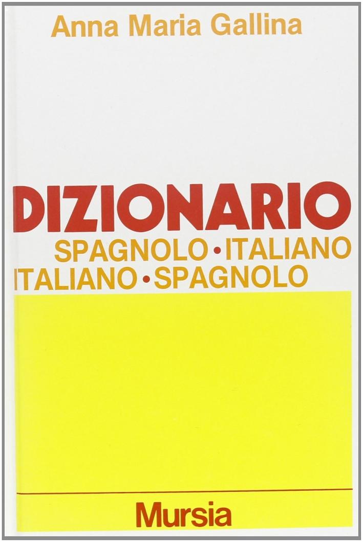 Dizionario Spagnolo-Italiano, Italiano-Spagnolo. [Ed. Ridotta]