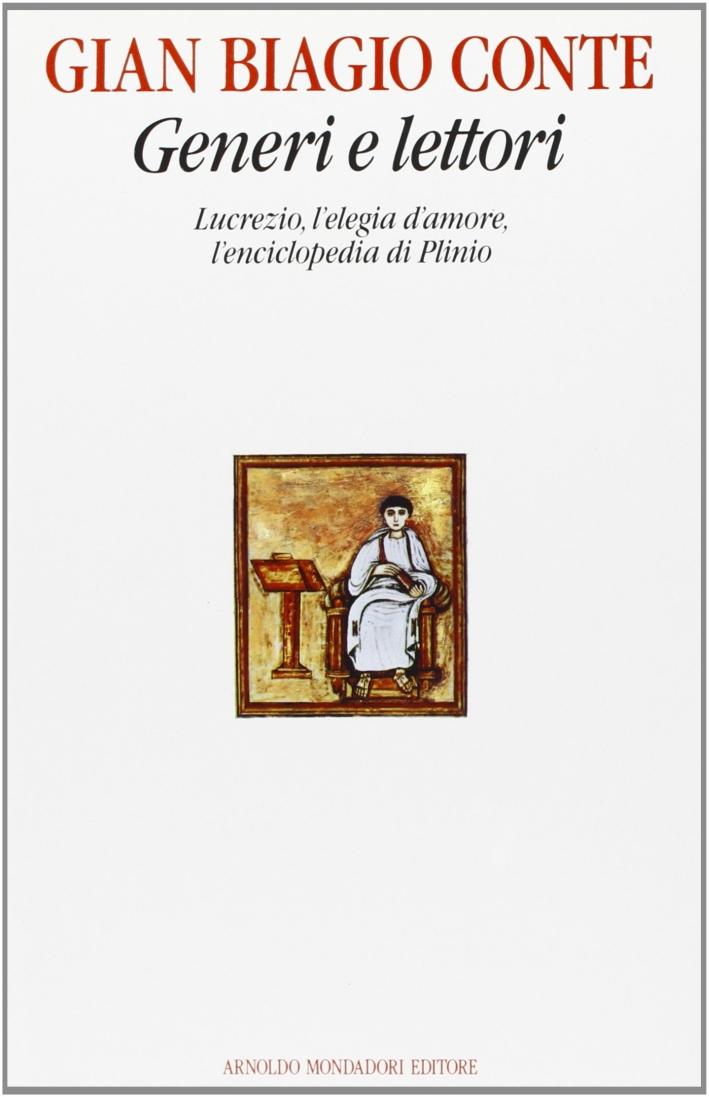 Generi e lettori. Lucrezio, l'elegia d'amore, l'enciclopedia di Plinio.