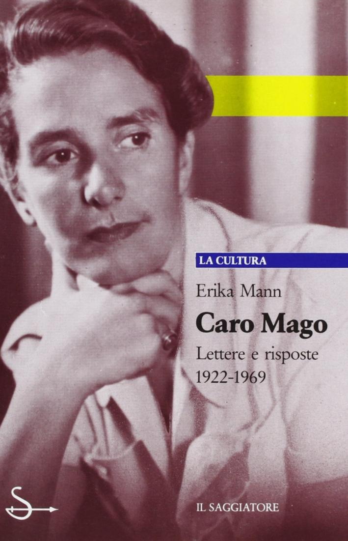 Caro mago. Lettere e risposte 1922-1969.