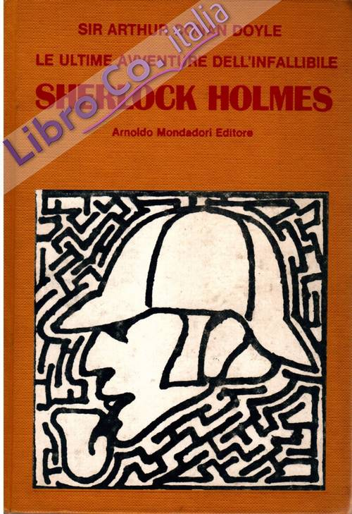 Le ultime avventure dell'infallibile Sherlock Holmes