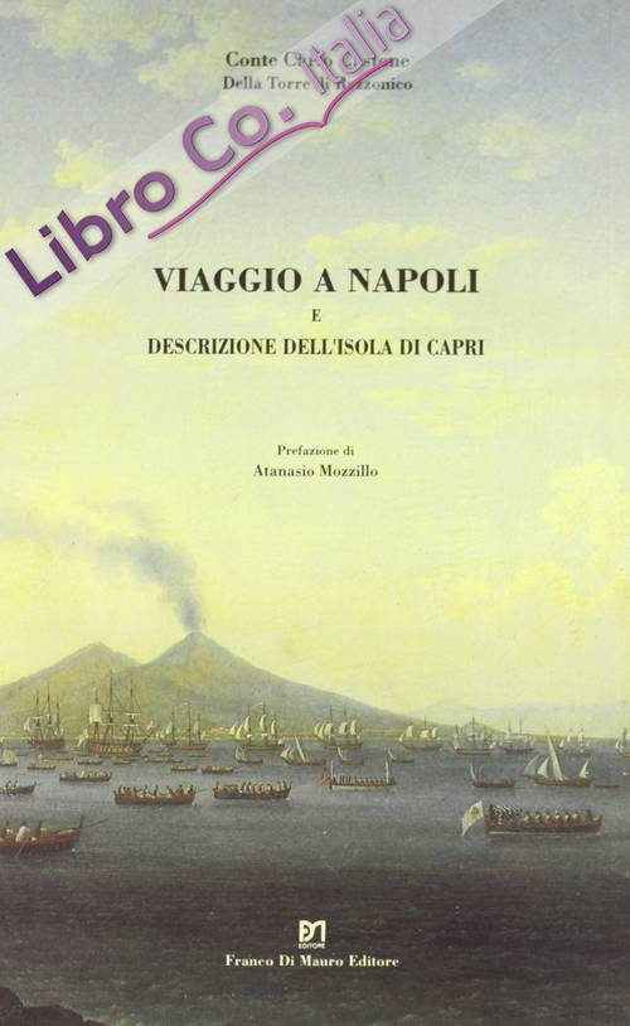 Viaggio a Napoli e descrizione dell'isola di Capri (rist. anast. 1819). [Edizione Numerata]
