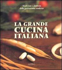 La grande cucina italiana.