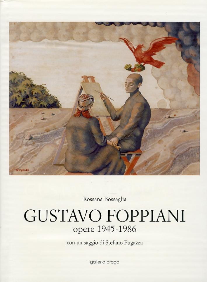 Gustavo Foppiani. Opere 1945-1986.