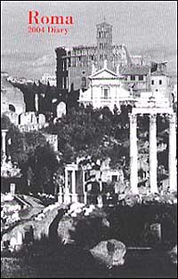 Roma. Agenda settimanale 2004 piccola.