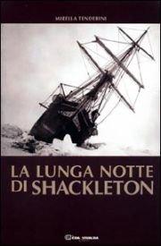 La lunga notte di Shackleton.