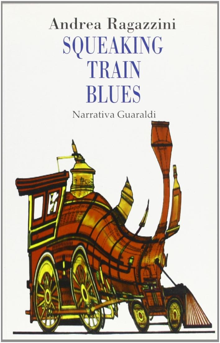 Squeaking train blues