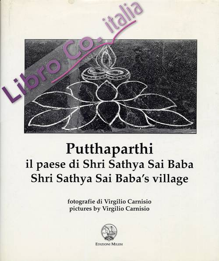 Putthaparthi. Il paese di Sry Sathya Sai Baba. Shri Sathya Sai Baba's village.