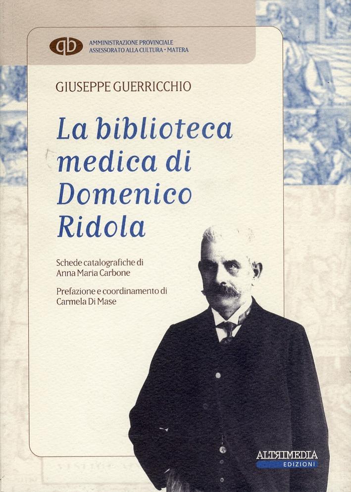 La biblioteca medica di Domenico Ridola