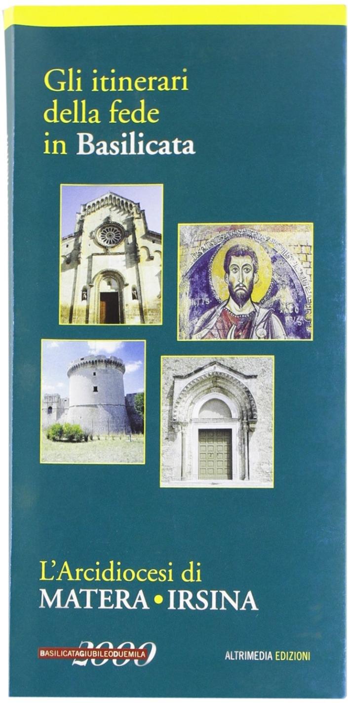 L'arcidiocesi di Matera-Irsina. Gli itinerari della fede in Basilicata