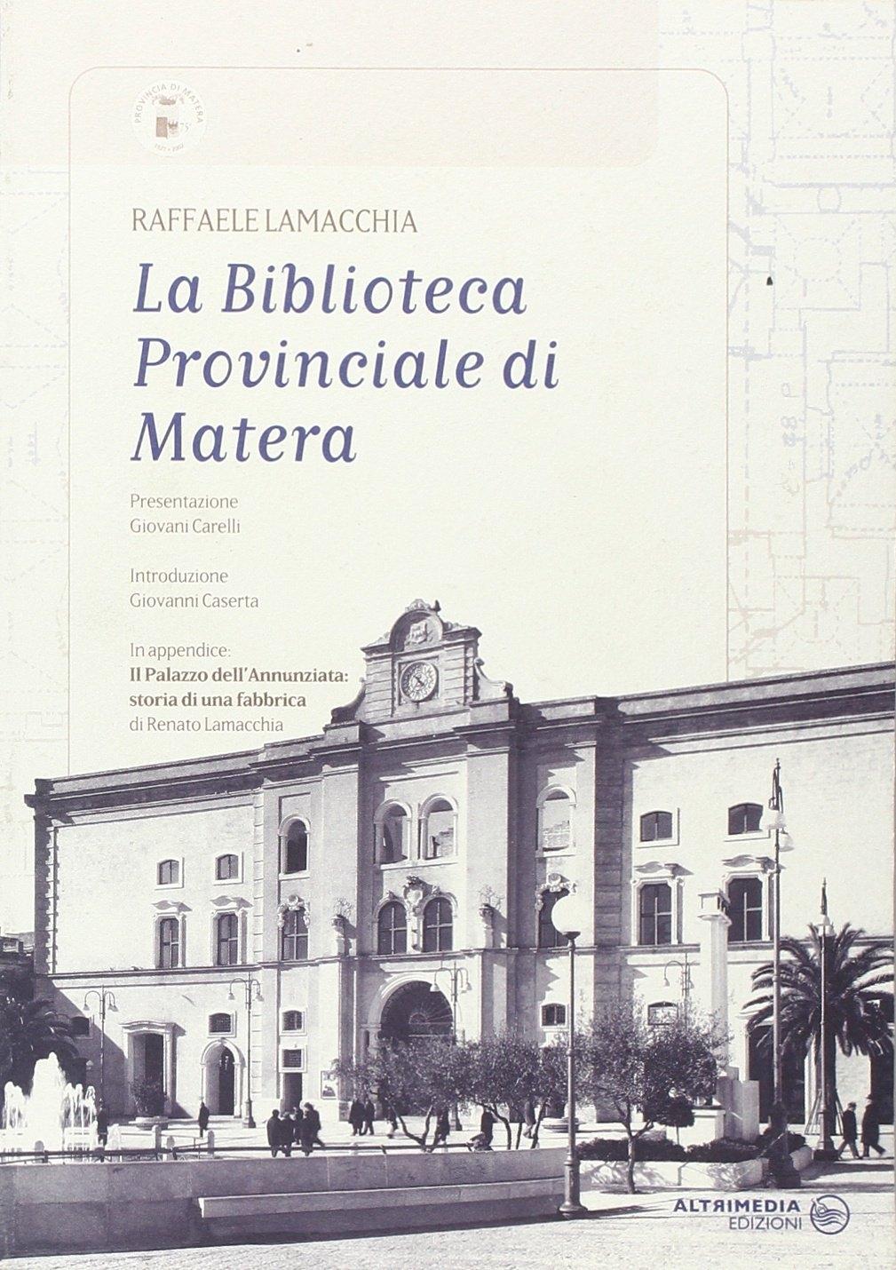 La Biblioteca provinciale di Matera