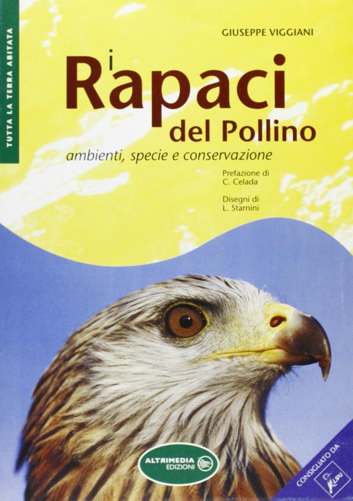 I rapaci del Pollino. Ambienti, specie e conservazione