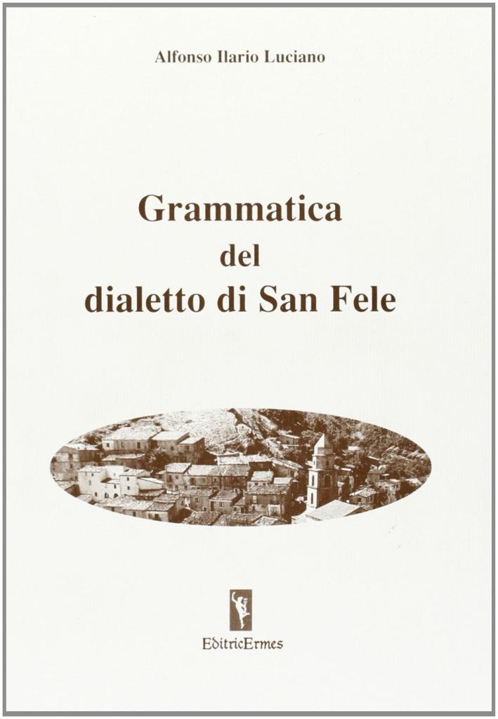 Grammatica del dialetto di San Fele