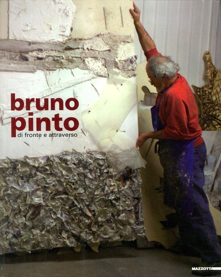 Bruno Pinto. Di fronte e attraverso