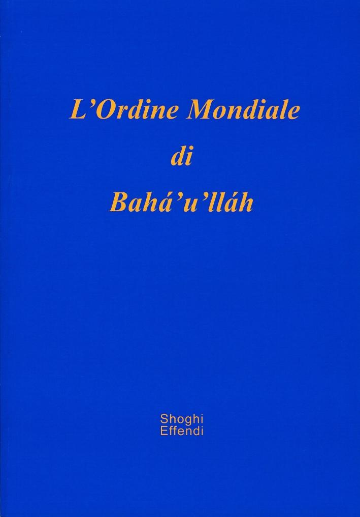 L'ordine mondiale di Baha'u'llah