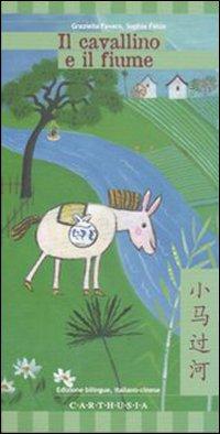 Il Cavallino e il Fiume. Una Storia dalla Cina.