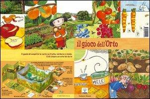 Il gioco dell'orto. Il gusto di scoprire le carte su frutta, verdura e miele. E di creare un orto fai da te. Con gadget.