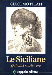Le siciliane. Quindici storie vere